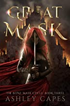Greatmask: (An Epic Fantasy Adventure) (The Bone Mask Cycle Book 3)