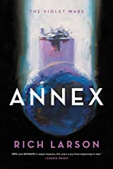 Annex (The Violet Wars Book 1) Kindle Edition