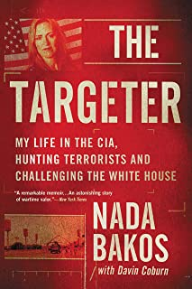 The Targeter: My Life in the CIA, Hunting Terrorists and