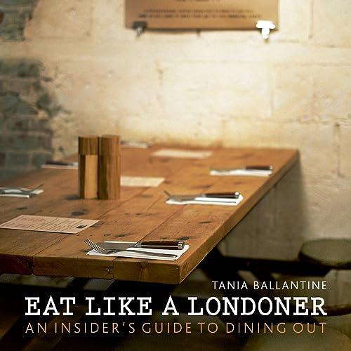 Eat Like a Londoner (London Guides)