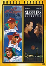 A League of Their Own / Sleepless in Seattle (Double Feature)