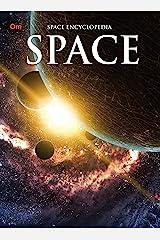 Encyclopedia: Space (Space Encyclopedia) Kindle Edition
