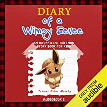Pokemon Go: Diary of a Wimpy Eevee: An Unofficial Pokemon Story Book For Kids