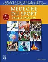 Médecine du sport: Pour le Praticien (French Edition)