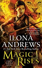 Magic Rises: A Kate Daniels Novel (Kate Daniels Book Book 6)