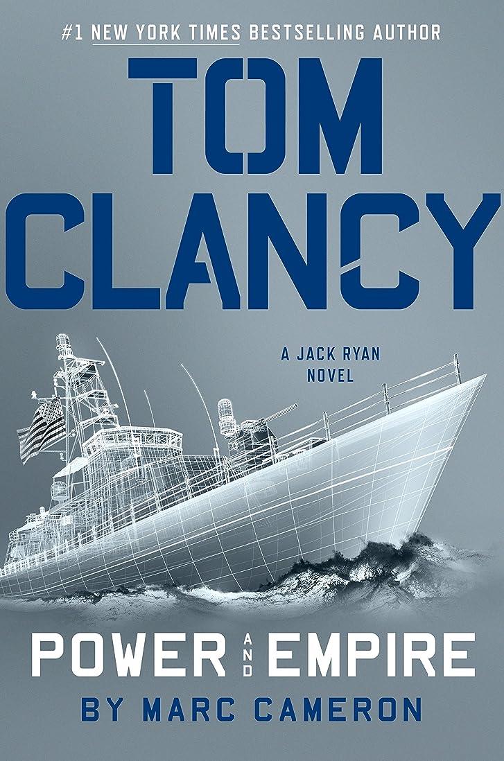 旧正月弾丸悪いTom Clancy Power and Empire (Jack Ryan Universe Book 24) (English Edition)