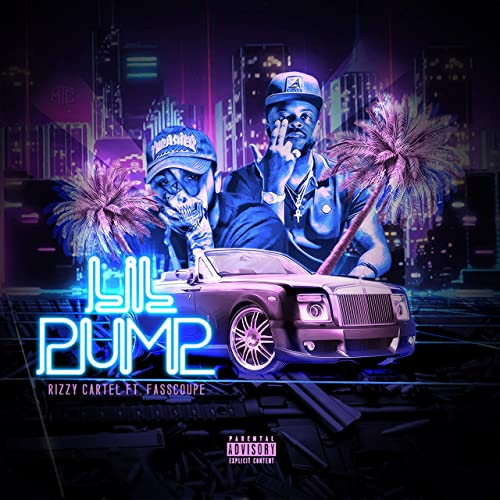 Lil Pump [Explicit] by Rizzy Cartel (feat. FassCoupe) on ...