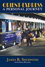 Orient Express: A Personal Journey