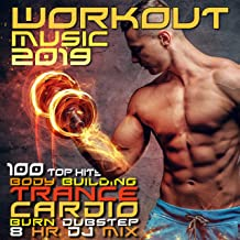 Workout Music 2019 100 Top Hits Body Building Trance Cardio Burn Dubstep 8 HR DJ Mix