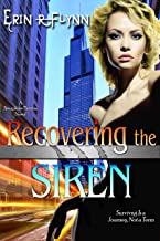 Recovering the Siren (Seraphine Thomas Book 10)