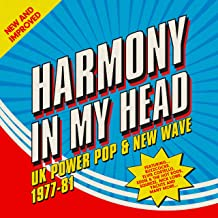 Harmony In My Head. Uk Power Pop & New Wave 1977-81