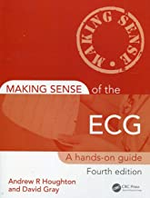 Making Sense of the ECG Fourth Edition with Cases for Self Assessment: Making Sense of the ECG: A Hands-On Guide, Fourth Edition (Volume 2)
