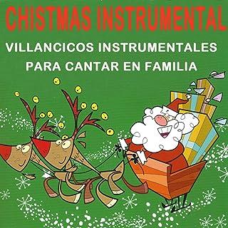 Villancicos Sin Pausa: Campana Sobre Campana / Jingle Bells / Ande, Ande, Ande / Los Peces en el Rio / Fun, Fun, Fun / Blanca Navidad (Intrumental)