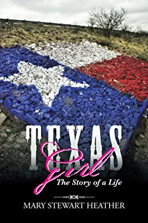Texas Girl: The Story of a Life