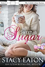 Sweet as Sugar: The Celebration Series, Book 5