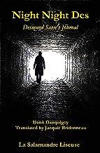 Night Night Des...: Desmund Sasse's Journal (English Edition)