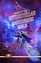 Tales of the Interstellar Bartenders Guild (English Edition)