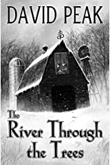 The River Through The Trees Kindle Edition