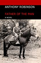 Father of The Man: A Novel
