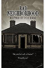 Bad Neighborhood (Misfit Horror Anthologies Book 1) Kindle Edition