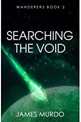 Searching the Void (Wanderers Book 2) Kindle Edition