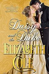 Daisy and the Duke: A Regency Romance (Wallflowers of Wildwood Book 1) Kindle Edition