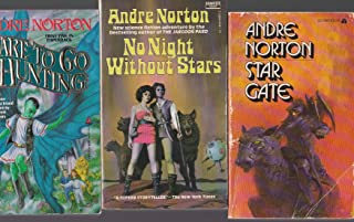 Andre Norton (3 Book Set) Star Gate, No Night Without Stars, Dare To Go A-Hunting