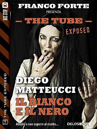 Il bianco e il nero (The Tube Exposed)