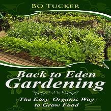 Best back to eden gardening book Reviews