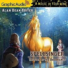 The Day of the Dissonance [Dramatized Adaptation]: Spellsinger, Book 3