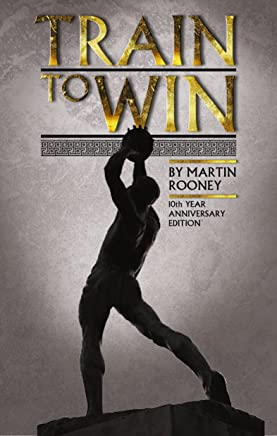 Train To Win: 11 Principles of Athletic Success