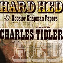 Hard Hed: The Hoosier Chapman Papers