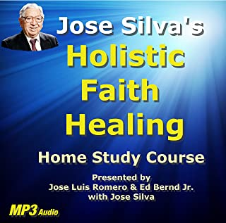 Jose Silva's Holistic Faith Healing Home Study Course mp3's on CD-Rom (Silva Method products from Avlis Silva Courses)