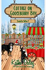 Cottage on Gooseberry Bay: Santa Who? Kindle Edition