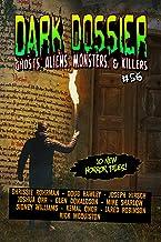 Dark Dossier #56: The Magazine of Ghosts, Aliens, Monsters, & Killers!