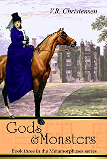 Gods and Monsters: Book three in the Metamorphoses series (English Edition)