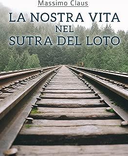 La nostra vita nel Sutra del Loto (Italian Edition)