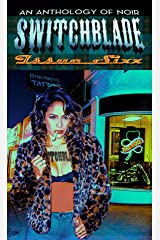 Switchblade (Switchblade Volume One Book 6) Kindle Edition
