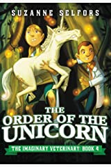 The Order of the Unicorn (The Imaginary Veterinary Book 4) Kindle Edition