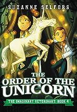 The Order of the Unicorn (The Imaginary Veterinary Book 4)