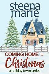 Coming Home to Christmas (Home for the Holidays Book 2) Kindle Edition