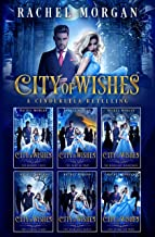 City of Wishes: The Complete Cinderella Story (English Edition)