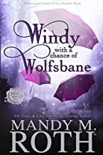 Windy with a Chance of Wolfsbane: A Paranormal Women's Fiction Romance Novel (Grimm Cove Book 5)