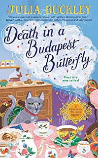 Death In A Budapest Butterfly: A Hungarian Tea House Mystery #1