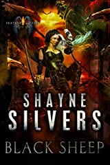 Black Sheep: Feathers and Fire Book 6 Kindle Edition