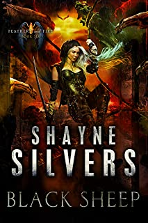 Black Sheep: Feathers and Fire Book 6