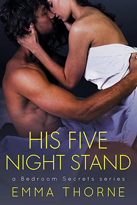 His Five Night Stand (Bedroom Secrets Series Book 1) (English Edition)