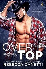 Over The Top (Maverick Montana Book 4) Kindle Edition