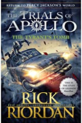 The Tyrant's Tomb (The Trials of Apollo Book 4) Kindle Edition