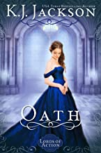 Oath: A Lords of Action Novel